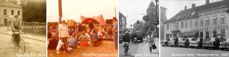 Forfatter Ingeborg Buhl på cykel 1910, Roskilde Festival Orange Scene 1978, Algade 1960erne, Jernbane Hotel på Hestetorvet ca. 1950